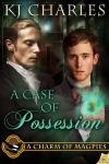 K.J. Charles - Case of Possesion