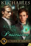 K.J. Charles - Case of Possesion