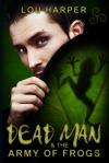 DeadMan_FrogArmy